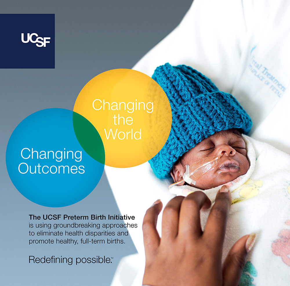 UCSF advertisement showing a doctor holding a premie. Text reads: Changing outcomes, changing the world.