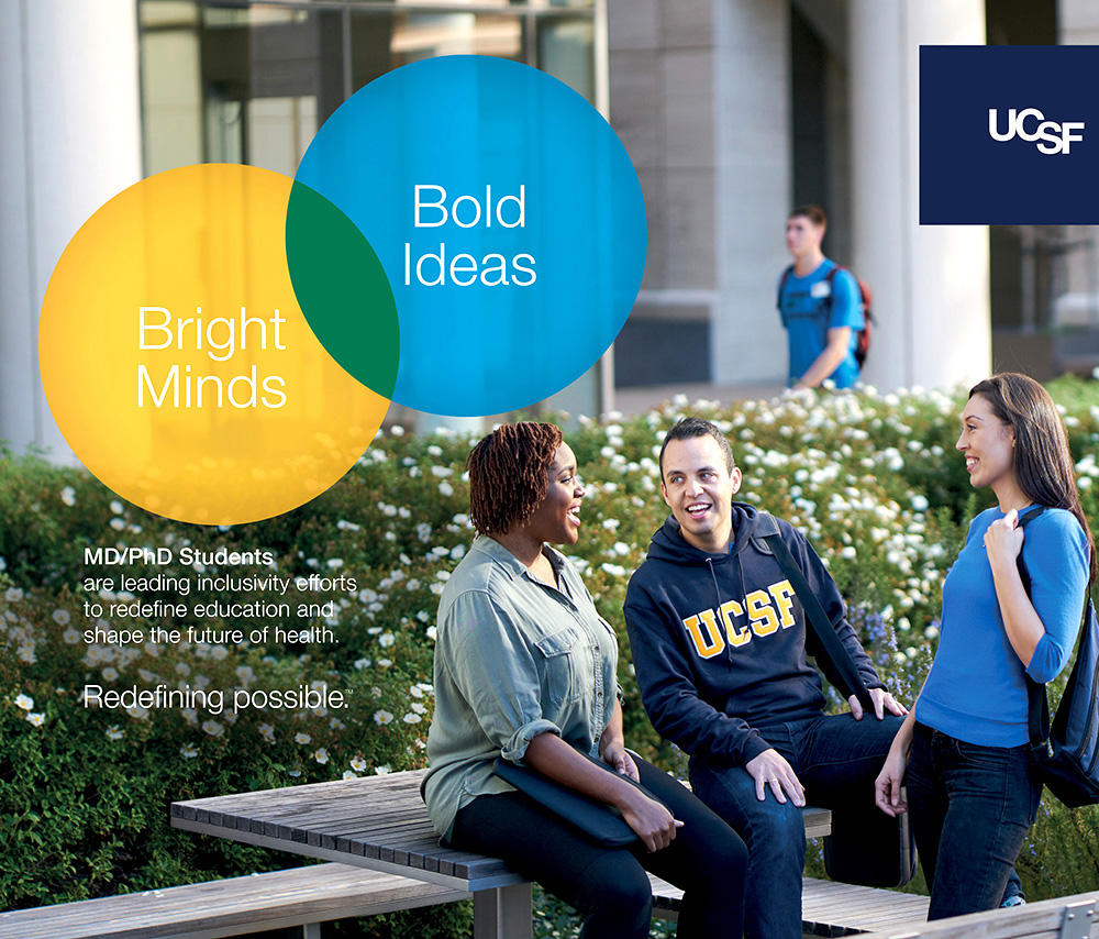 UCSF advertisement showing a group of diverse students on campus. Text reads: Bright minds, bold ideas.