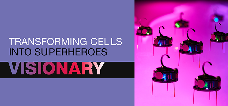 Nano robots next to the words Visionary: Transforming cells into superheroes