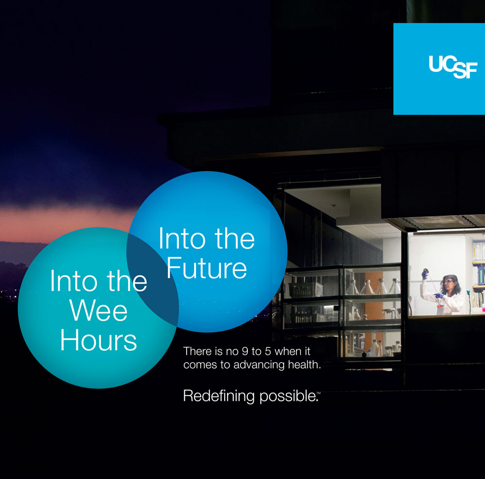 UCSF advertisement showing researcher working at night. Text reads: Into the night, into the future.