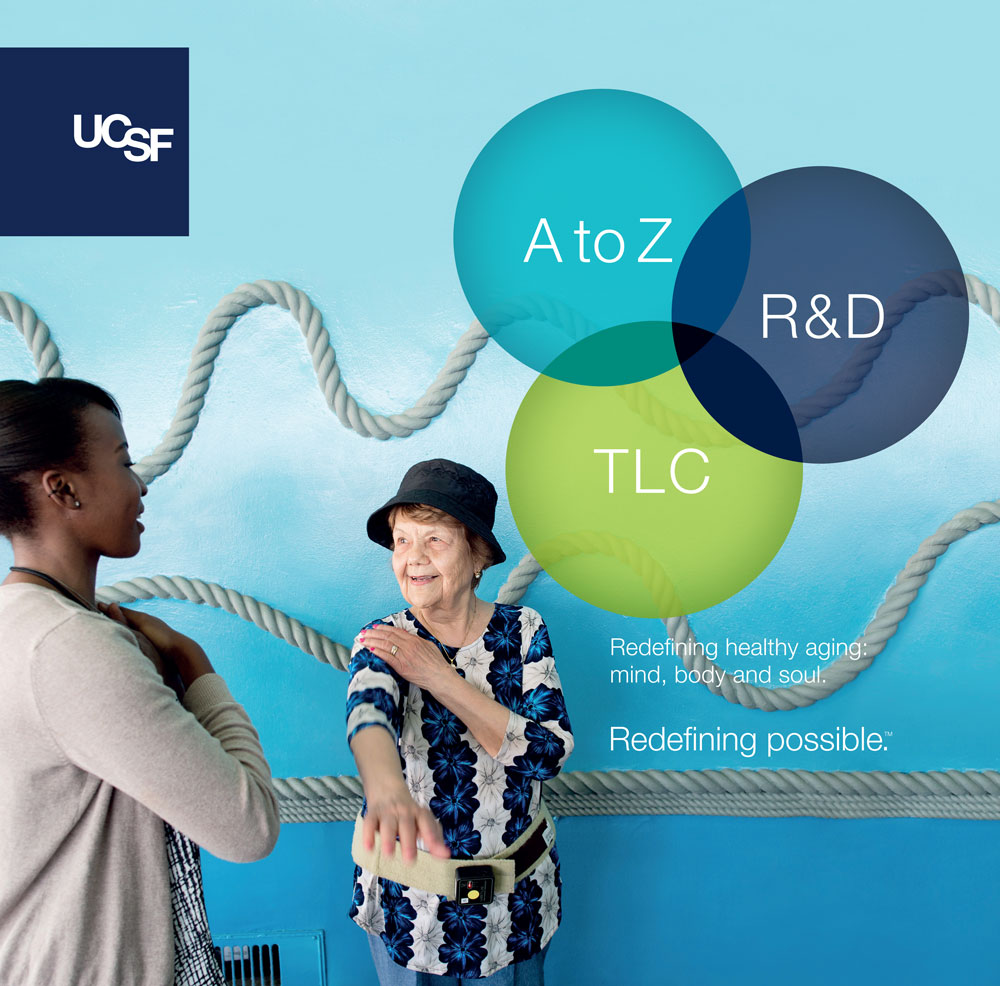 UCSF advertisement showing a clinician helping an elderly patient stretch. Text reads: A to Z, R&D, TLC