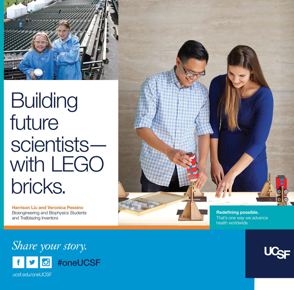 UCSF ad showing students Harrison Liu and Veronica Pessino working on a Legoscope. Text reads: Building future scientists - with LEGO bricks.