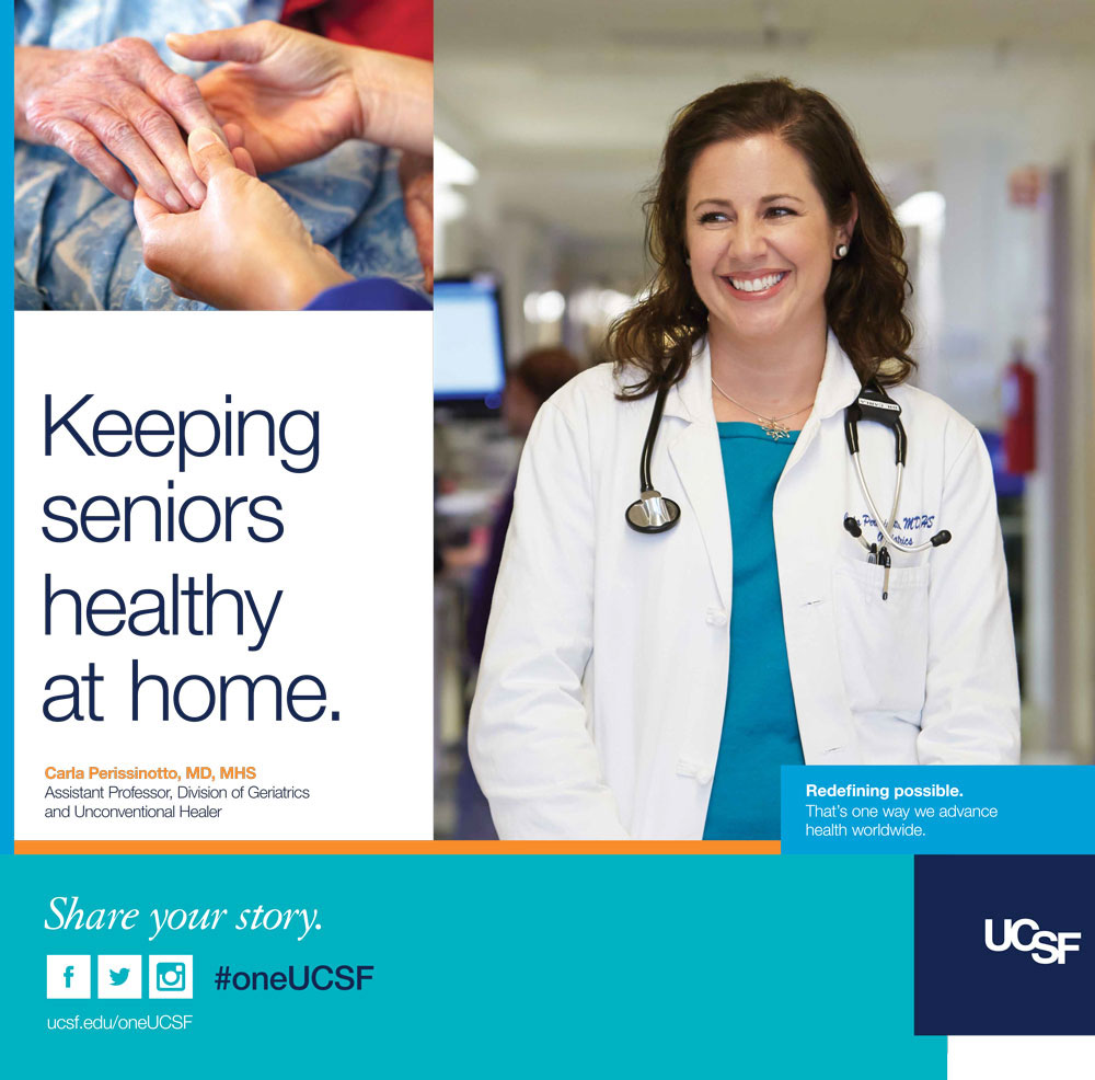 UCSF ad featuring geriatrician Carla Perissinotto. Text reads: Keeping seniors healthy at home.