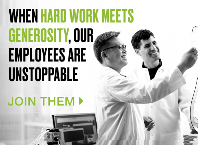 When hard work meets generosity, our employees are unstoppable. Join them >