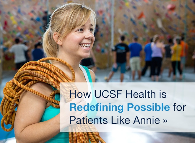 Learn how UCSF Health is Redefining Possible