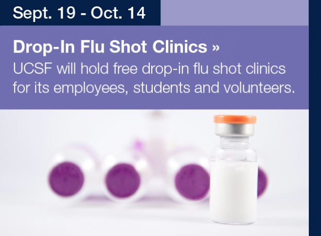 UCSF will hold free drop-in flu shot clinics for its employees, students, and volunteers. Find out more.