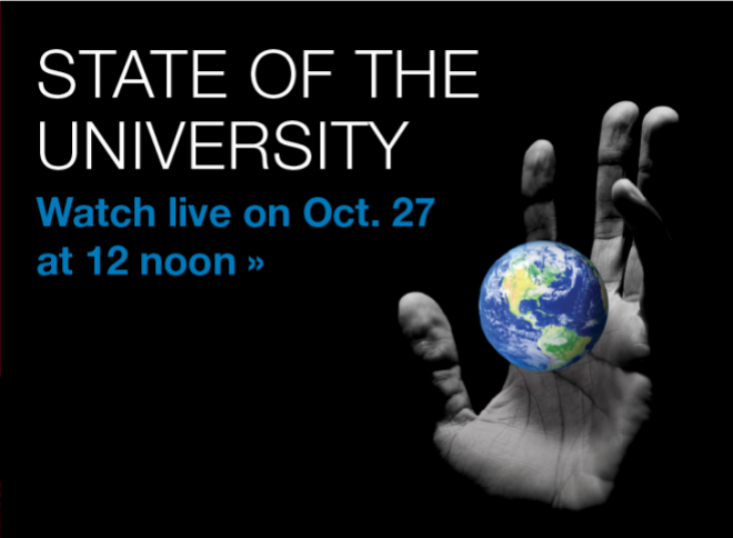 State of the University: Watch live on Oct. 27 at 12 noon >