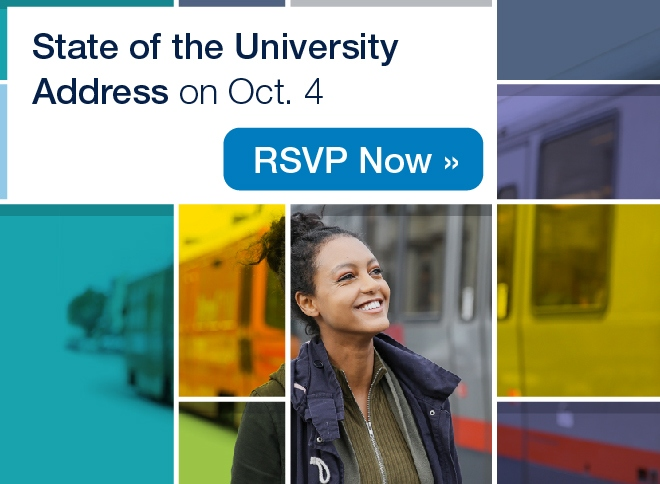 The State of the University Address is happening on October 4th. RSVP Now.