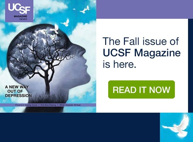 The Fall issue of UCSF Magazine is here. Read it now.