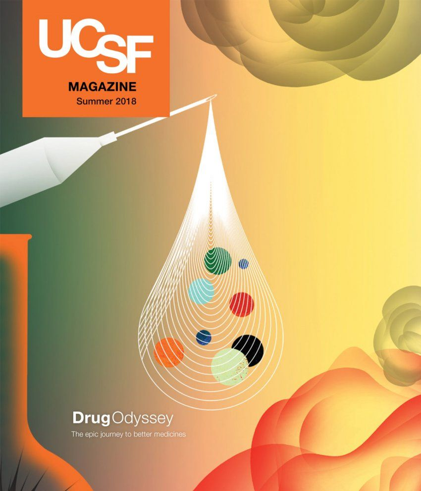"Cover of UCSF Magazine: top left corner reads ""UCSF Magazine, Summer 2018""; bottom right reads ""Drug Odyssey: The epic journey to better medicines""; illustration on cover: a syringe and needle come from the left; a large dropplet shape comes out of the needle with lines and multi-colored dots within; at the bottom left there is a portion of a beaker; at the top and bottom right, colored amorphous cloud-like shapes drift in from the edges of the page."
